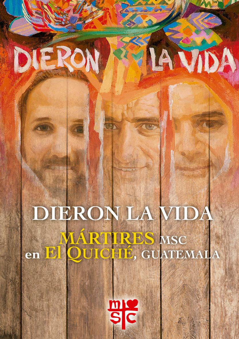 Beatos Mártires MSC. Misioneros Sagrado Corazón. Libro Dieron la vida