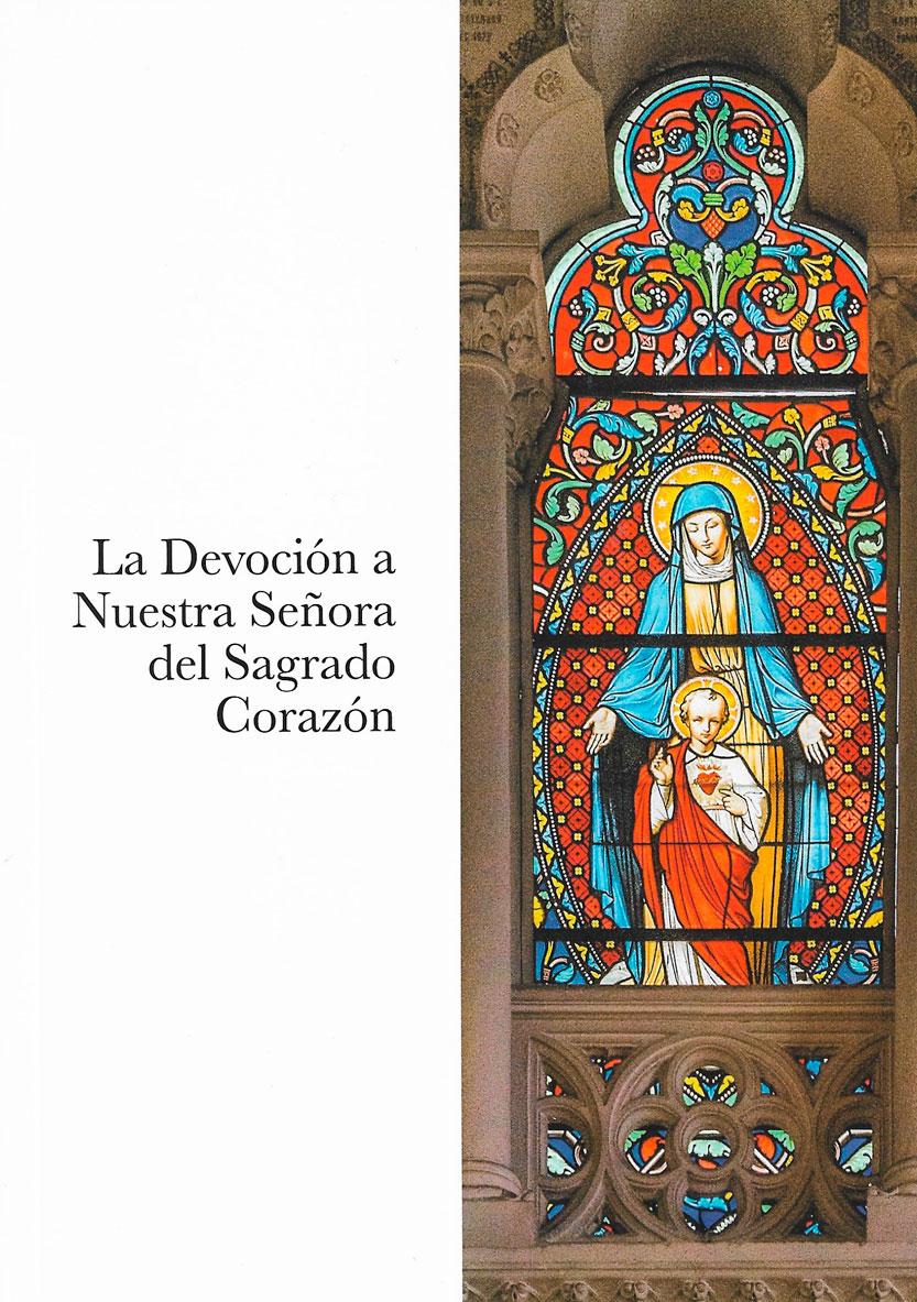 Libro La Devoción a Nuestra Señora del Sagrado Corazón. MSC