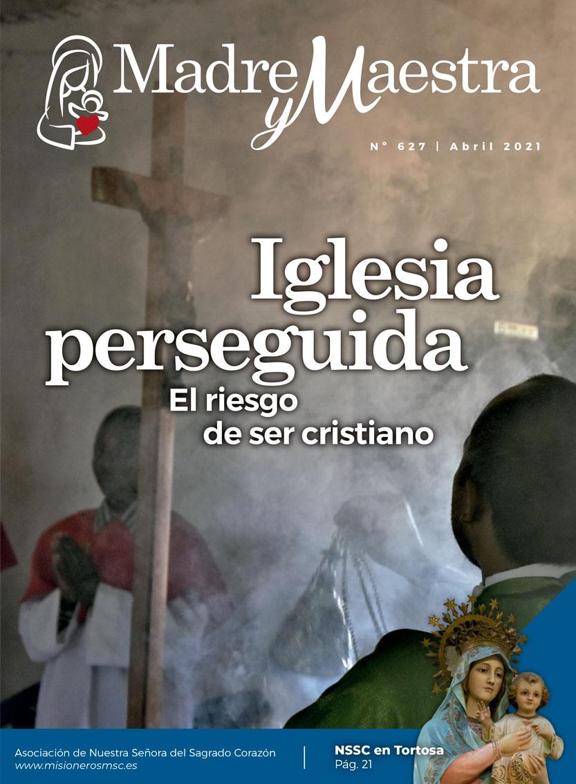 Revista Madre y Maestra. Abril 2021. Misioneros MSC