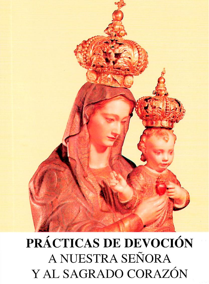 Prácticas de devoción a Nuestra Señora del Sagrado Corazón y al Sagrado Corazón de Jesús. MSC